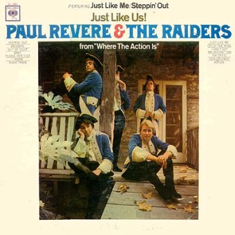 Paul Revere & The Raiders - Just Like Us - 1966