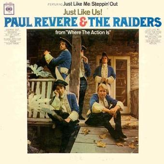 Paul Revere & The Raiders - Just Like Us - 1966