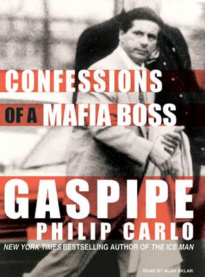 Gaspipe-Confessions-of-a-Mafia-Boss-Philip-Carlo-unabridged-Tantor-audiobooks
