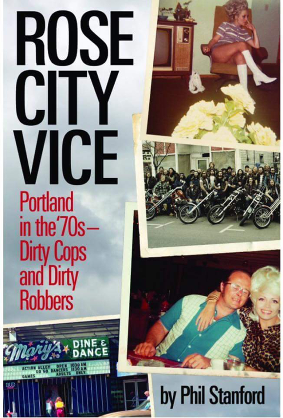 MAY RELEASE! PHIL STANFORD'S NEW BOOK ON 70s PORTLAND